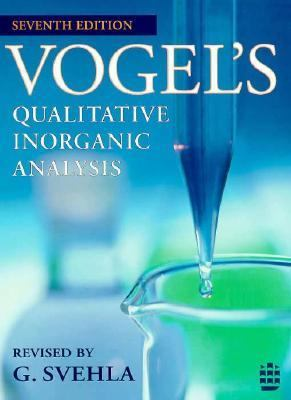 Vogel's Qualitative Inorganic Analysis