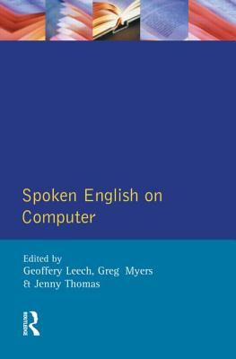 Spoken English on Computer Transcription, Mark-Up, and Application