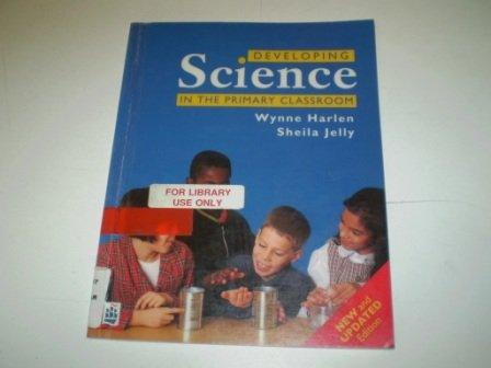 science in the primary classroom `teaching science in the primary classroom is a great resource that will help you turn the theory into straightforward fun science lessons well worth the money for students in training and experienced teachers needing some new inspiration′ child education.