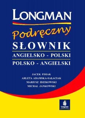 Longman Podreczny Slownik Angielsko-Polski/Polsko-Angielski