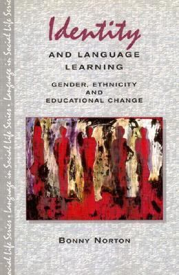 Identity and Language Learning Gender, Ethnicity and Educational Change