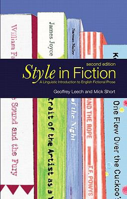 Style in Fiction A Linguistic Introduction to English Fictional Prose