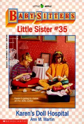 Karen's Doll Hospital: (The Baby-Sitters Club: Little Sister Series #35)
