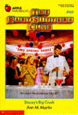 Stacey's Big Crush: (The Baby-Sitters Club Series #65)