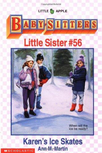 Karen's Ice Skates (Baby-Sitters Little Sister, No.56)