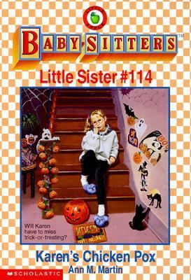Karen's Chicken Pox: (The Baby-Sitters Club: Little Sister Series #114)