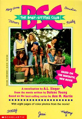 The Baby-Sitters Club: Based on the Fantastic New Movie