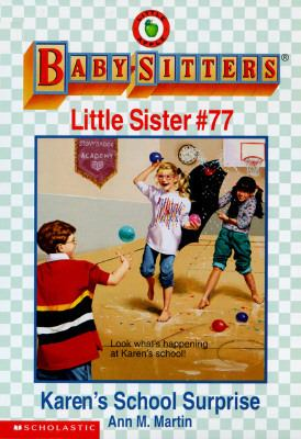 Karen's School Surprise: (The Baby-Sitters Club: Little Sister Series #77)
