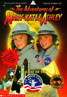 Case of the U. S. Space Camp Mission (Adventures of Mary Kate and Ashley Series)