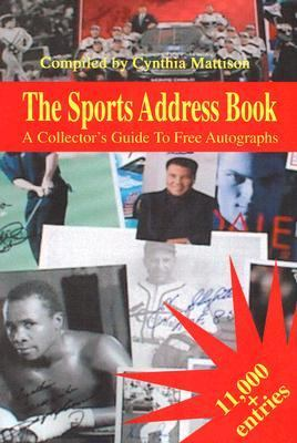 Sports Address Book A Collector's Guide to Free Autographs