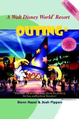 Walt Disney World Resort Outing The Only Vacation Planning Guide Exclusively for Gay and Lesbian Travelers