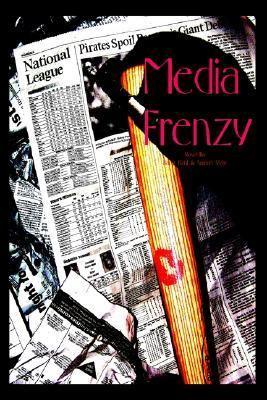 Media Frenzy