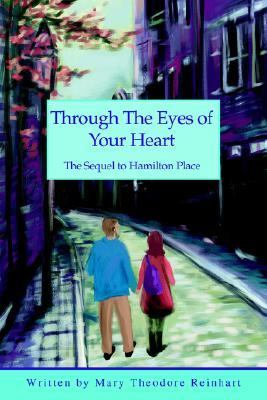 Through The Eyes Of Your Heart The Sequel To Hamilton Place