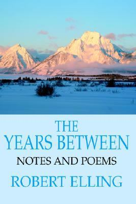 Years Between Notes And Poems