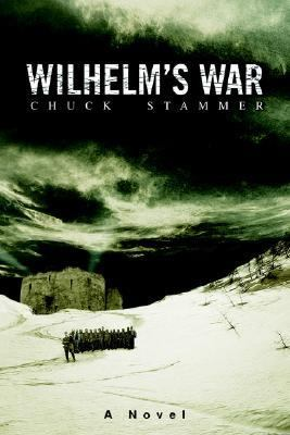 Wilhelm's War A Novel