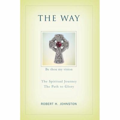 Way: The Spiritual Journey