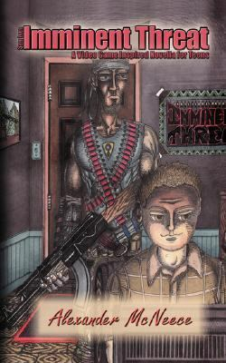Sam Iver: Imminent Threat: A Video Game Inspired Novella for Teens