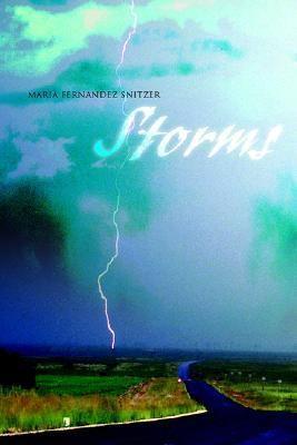 Storms - Maria Fernandez Snitzer - Hardcover