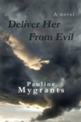 Deliver Her From Evil
