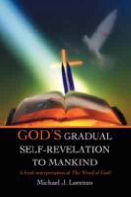 God's Gradual Self-Revelation to Mankind