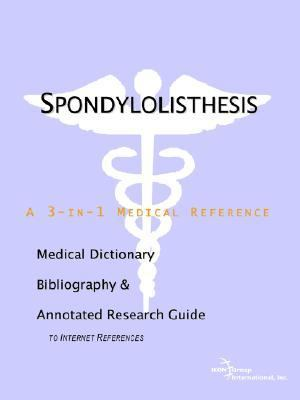 Spondylolisthesis A Medical Dictionary, Bibliography, And Annotated Research Guide To Internet References