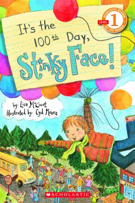 It's the 100th Day, Stinky Face! (Turtleback School & Library Binding Edition) (Scholastic Reader, Level 1)