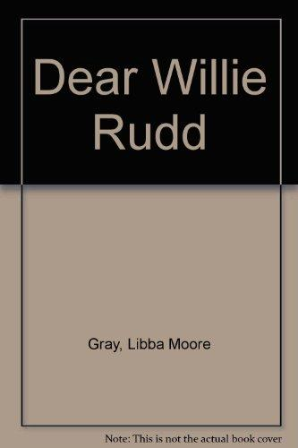 Dear Willie Rudd