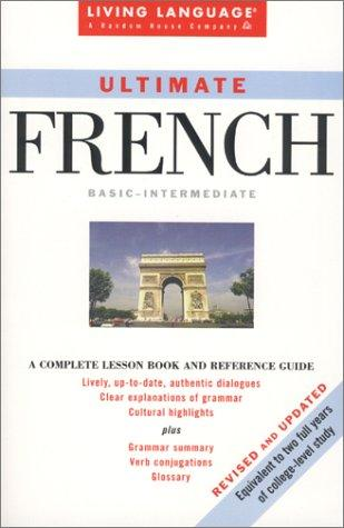 Ultimate French: Basic-Intermediate Coursebook (LL(R) Ultimate Basic-Intermed)