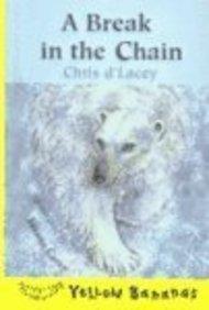 Break in the Chain (Yellow Bananas (Sagebrush))