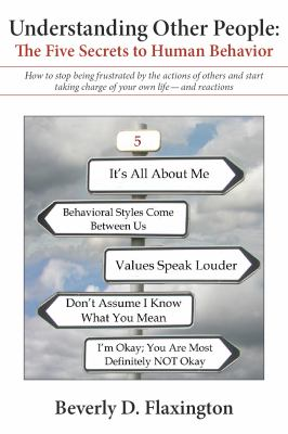 Understanding Other People:: The Five Secrets to Human Behavior (Volume 1)