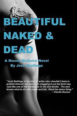 Beautiful, Naked & Dead (Volume 1)
