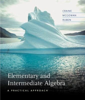 Elementary And Intermediate Algebra A Practical Approach