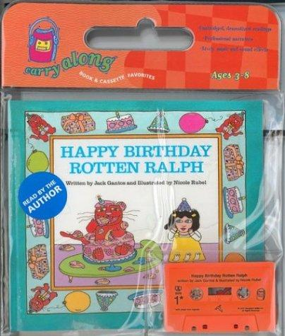 Happy Birthday, Rotten Ralph Book & Cassette (Carry Along Book & Cassette Favorites)