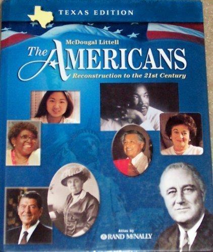 The Americans Texas: Student Edition Grades 9-12 Reconstruction to the 21st Century 2003