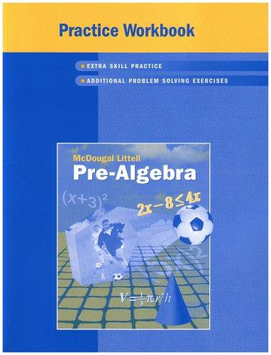 McDougal Littell Middle School Math: Practice Workbook (Student) Pre-Algebra
