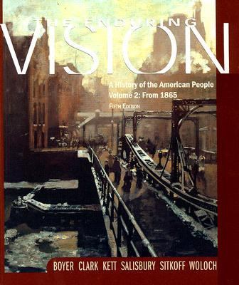 Enduring Vision A History of the American People Since 1865