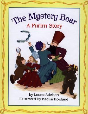 Mystery Bear A Purim Story