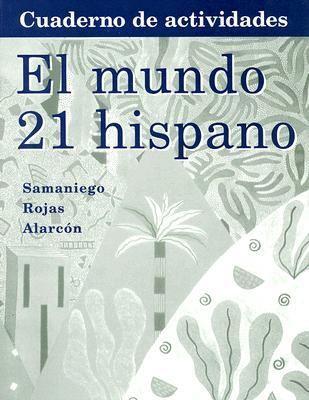 El Mundo 21:Para Hispano Workbook Lab Manual