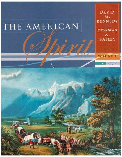 american spirit volume i Presents the social and political history of the united states through contemporary source materials from the era of reconstruction to the present day.