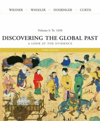 Discovering the Global Past A Look at the Evidence