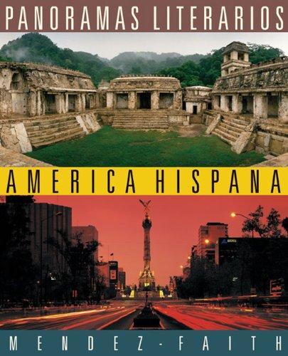 Panoramas literarios: America Hispana