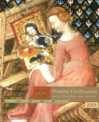 Western Civilization Ideas, Politics, and Society to 1789