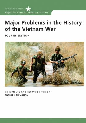 Major Problems in History of Vietnam War