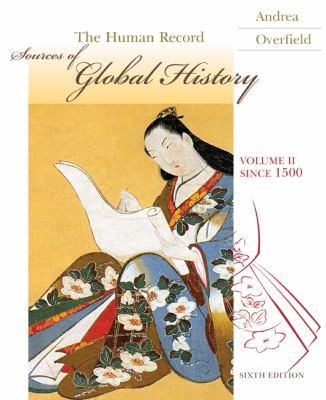 The Human Record Volume 2: Since 1500 (Human Record)