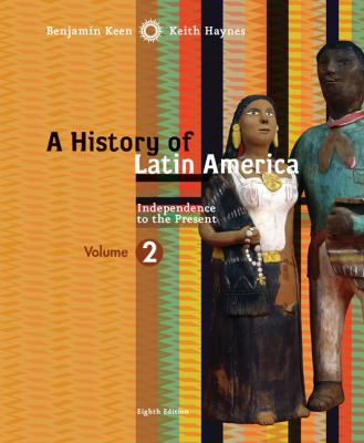 History of Latin America - Volume 2