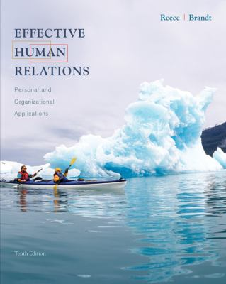 Effective Human Relations Personal and Organizational Applications