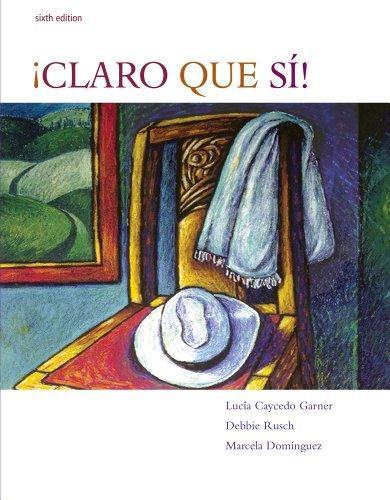 Student Activities Manual for !Claro que si!: An Integrated Skills Approach, 6th