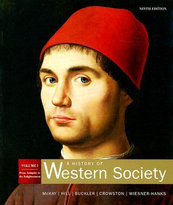 History of Western Society Volume 1
