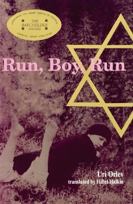 Run, Boy, Run A Novel
