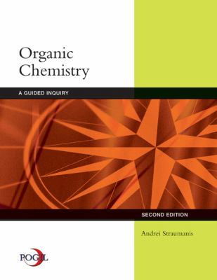 Organic Chemistry: A Guided Inquiry